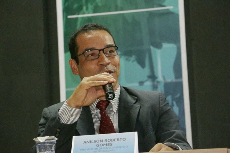 Anilson Gomes - Pró-reitor de Desenvolvimento Institucional