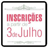 DESTAQUE: Inscrições a partir de 3 de Julho