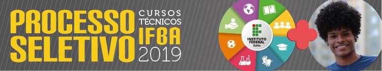 Processo seletivo IFBA 2019. O IFBA combina com você!