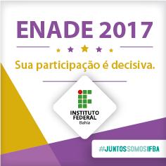 ENADE 2017. Sua participação é decisiva